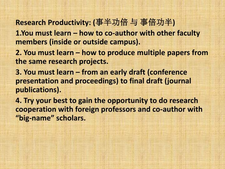 Research Productivity: (