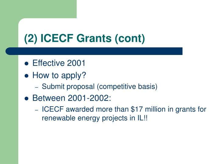 (2) ICECF Grants (cont)