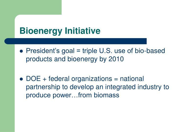 Bioenergy Initiative