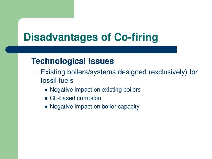 Disadvantages of Co-firing