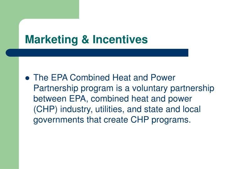 Marketing & Incentives