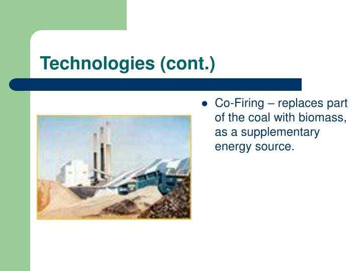 Technologies (cont.)
