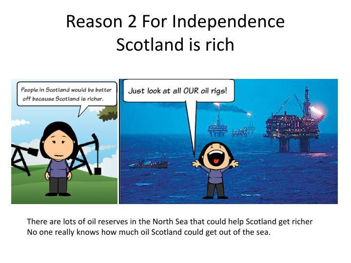 Reason 2 For Independence