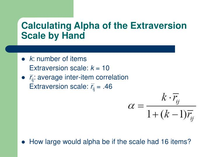 Calculating Alpha of the Extraversion Scale by Hand