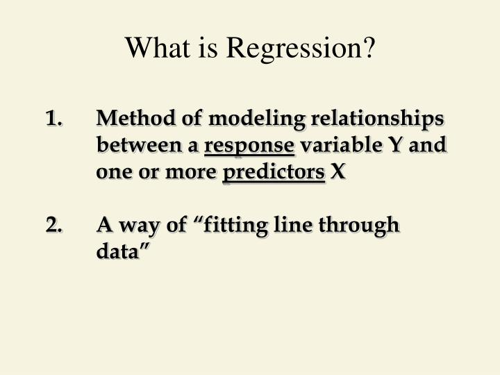 What is Regression?