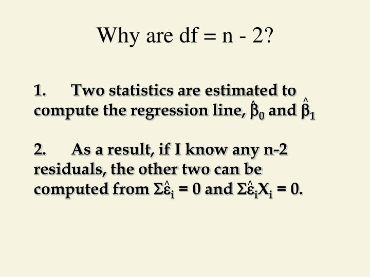 Why are df = n - 2?