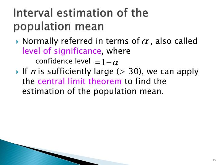 Interval estimation of the population mean