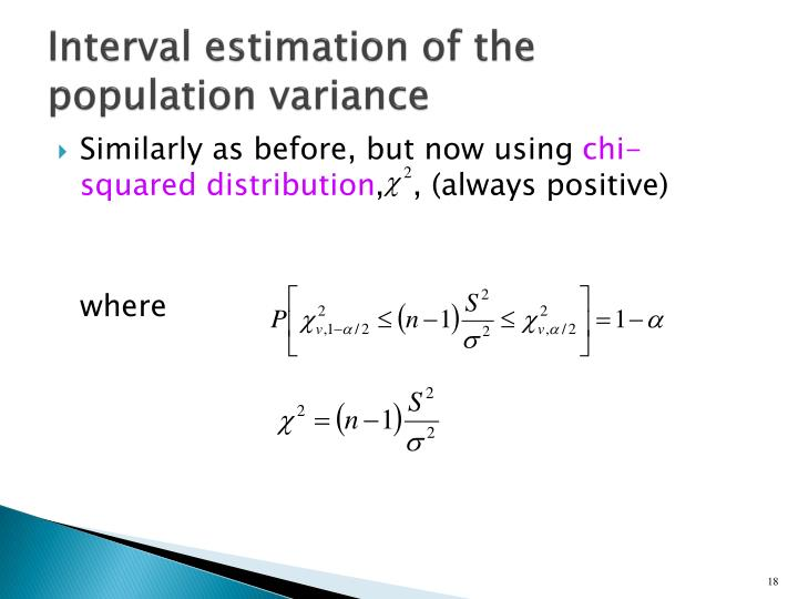 Interval estimation of the population variance