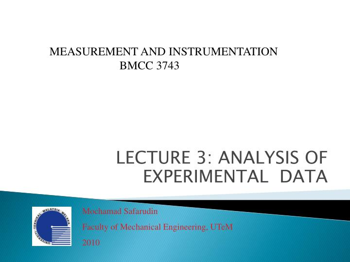 Lecture 3 analysis of experimental data
