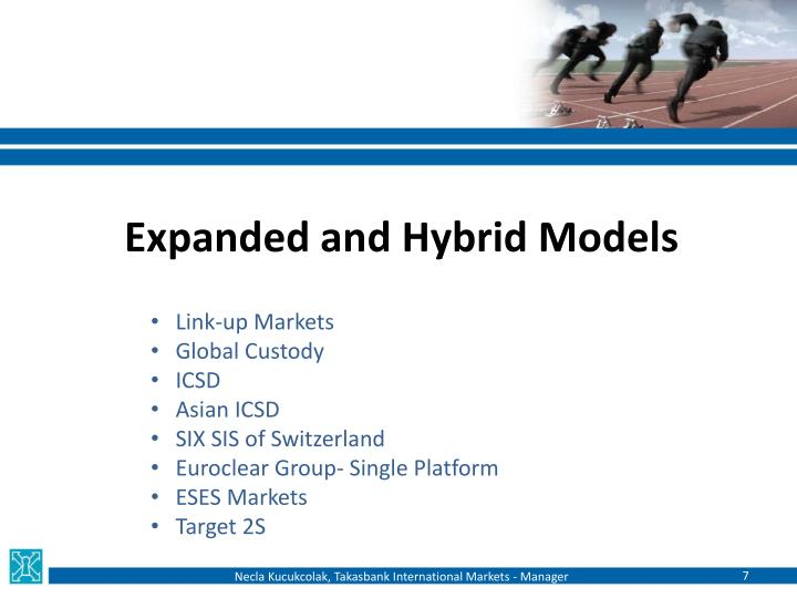 Expanded and Hybrid Models