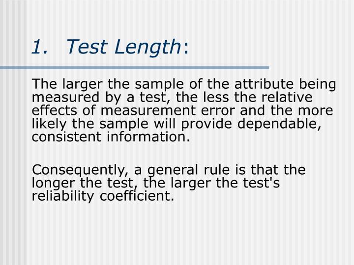 1.Test Length