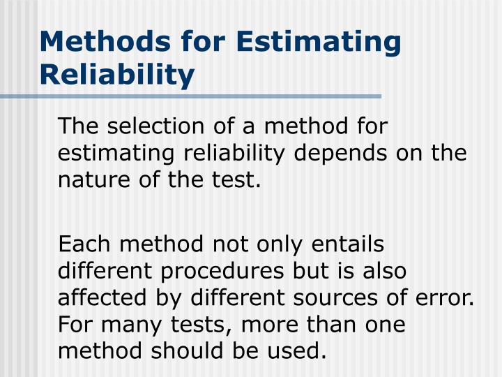 Methods for Estimating Reliability