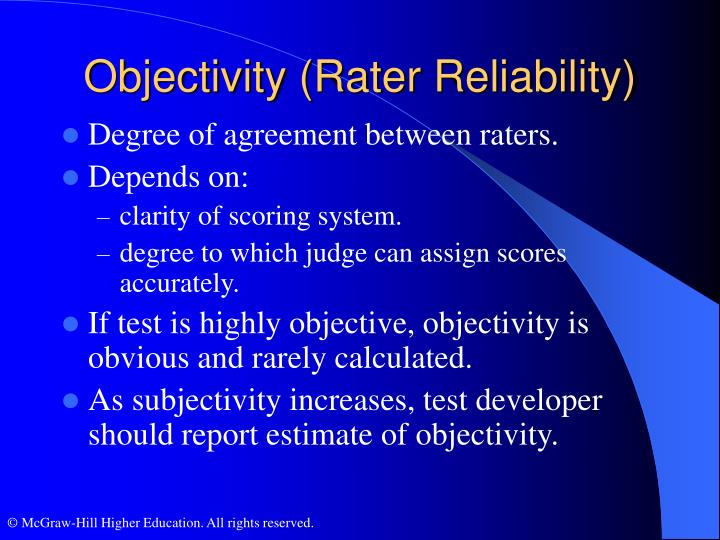 Objectivity (Rater Reliability)
