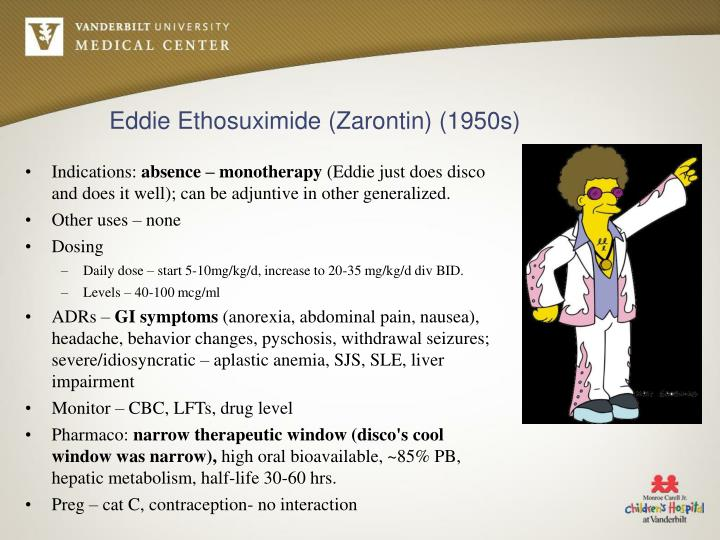 Eddie Ethosuximide (Zarontin) (1950s)