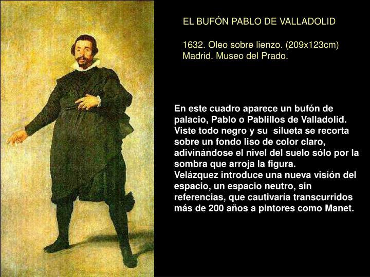 EL BUFÓN PABLO DE VALLADOLID