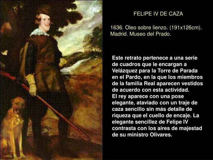 FELIPE IV DE CAZA