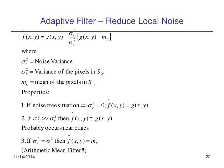Adaptive Filter – Reduce Local Noise