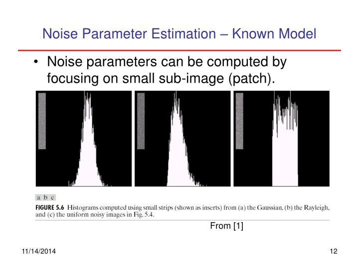 Noise Parameter Estimation – Known Model