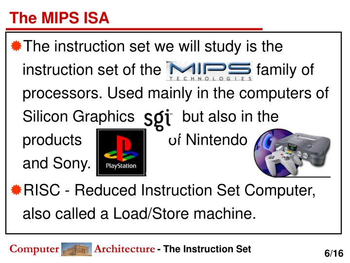 The MIPS ISA