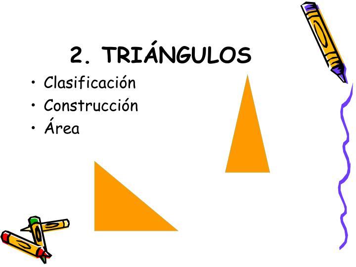 2. TRIÁNGULOS
