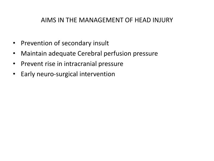 AIMS IN THE MANAGEMENT OF HEAD INJURY
