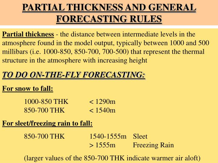 PARTIAL THICKNESS AND GENERAL FORECASTING RULES