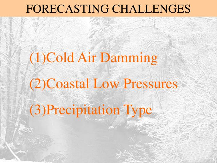 FORECASTING CHALLENGES