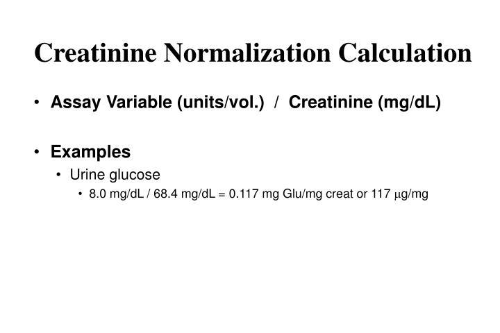 Creatinine Normalization Calculation