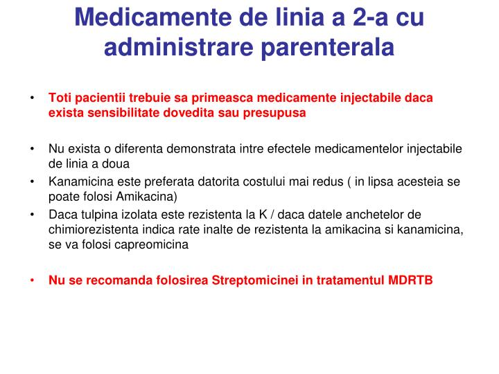 Medicamente de linia a 2-a cu administrare parenterala