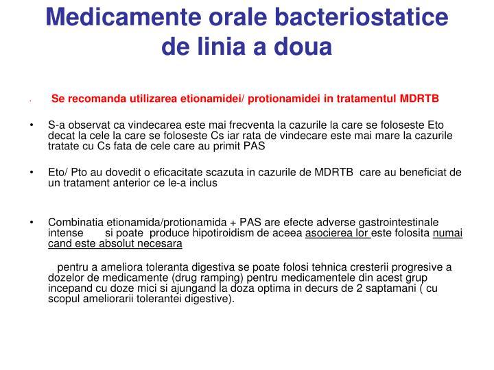 Medicamente orale bacteriostatice de linia a doua