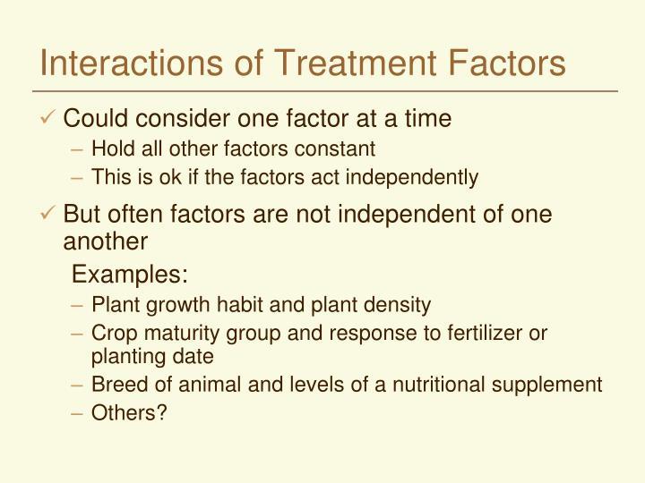 Interactions of Treatment Factors