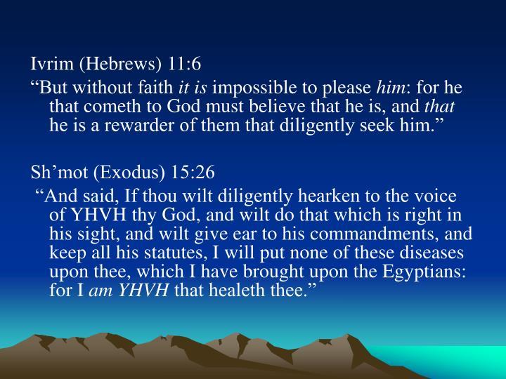 Ivrim (Hebrews) 11:6
