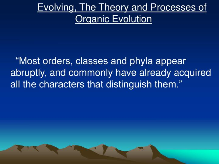 Evolving, The Theory and Processes of