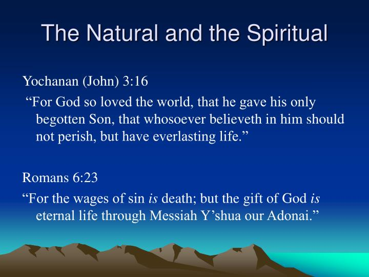 The Natural and the Spiritual