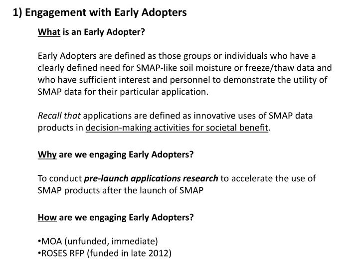1) Engagement with Early Adopters