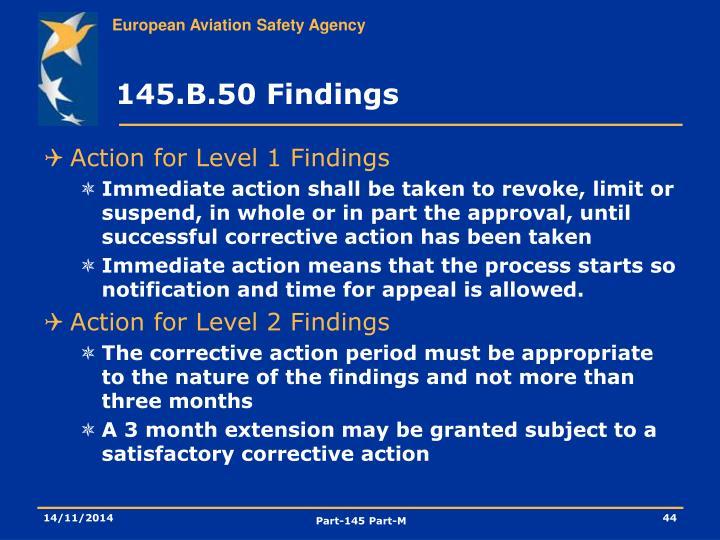 145.B.50 Findings