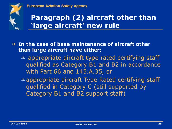 Paragraph (2) aircraft other than 'large aircraft' new rule