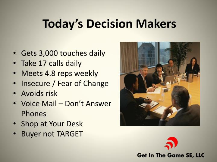 Today's Decision Makers