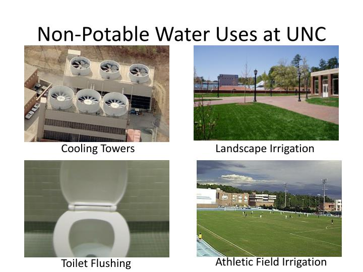 Non-Potable Water Uses at UNC