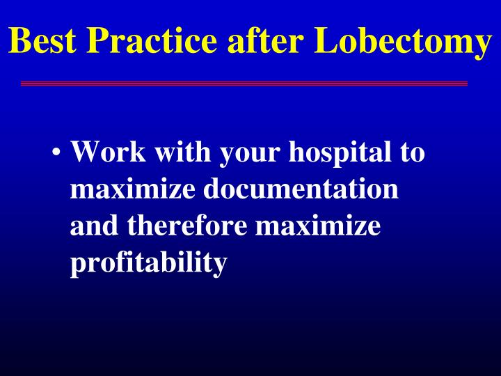 Best Practice after Lobectomy