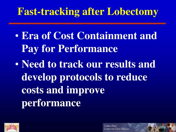 Fast-tracking after Lobectomy