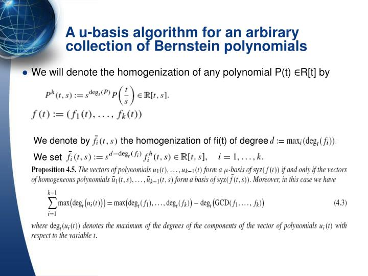 We will denote the homogenization of any polynomial P(t) ∈R[t] by
