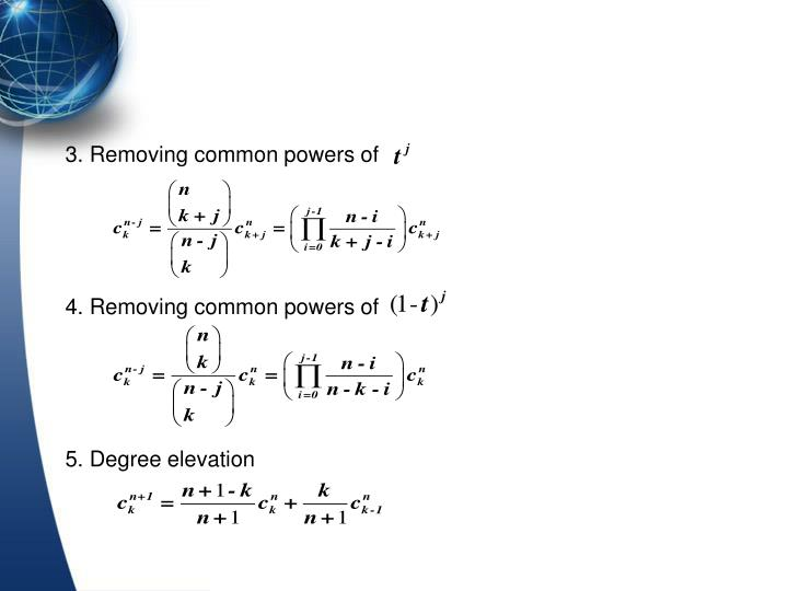 3. Removing common powers of