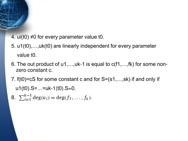 4. ui(t0) ≠0 for every parameter value t0.