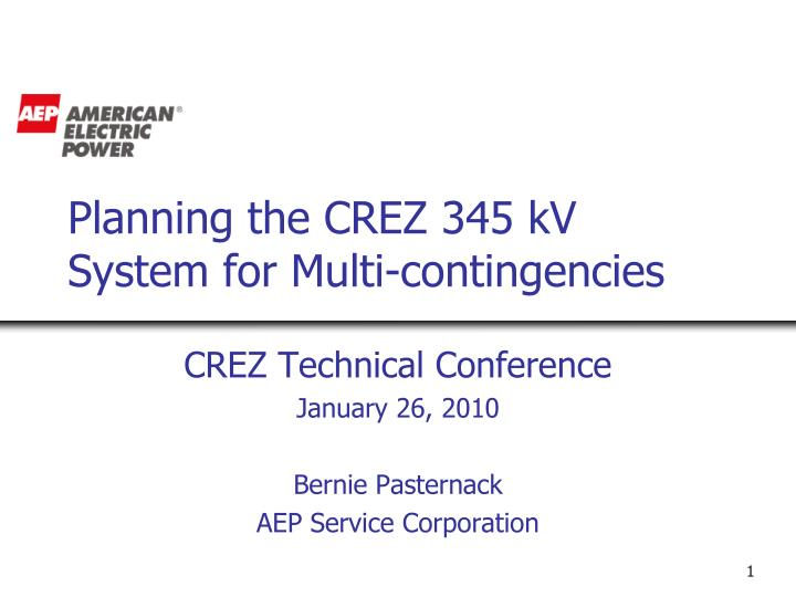 Planning the crez 345 kv system for multi contingencies