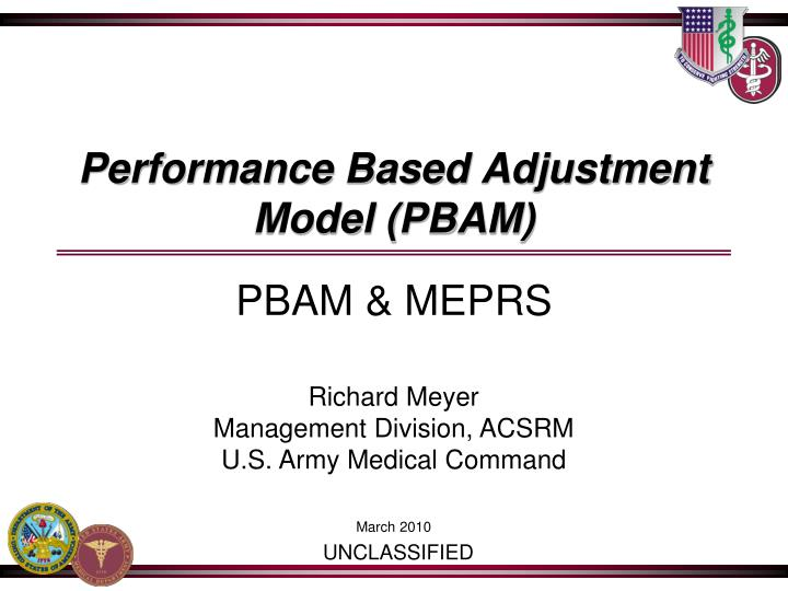 Performance based adjustment model pbam