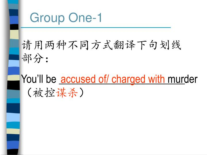 Group One-1