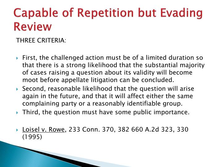 Capable of Repetition but Evading Review