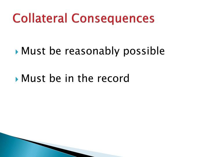 Collateral Consequences