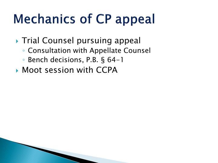 Mechanics of CP appeal